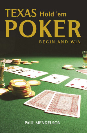 Texas Hold  Em Poker  Begin and Win
