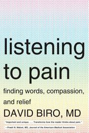 Listening To Pain  Finding Words  Compassion  And Relief