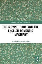 The Moving Body and the English Romantic Imaginary