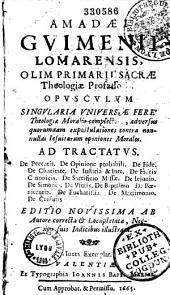 Amadaei Guimenii Lomarensis... opusculum...