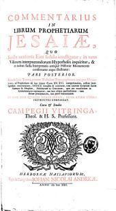 Commentarius in librum prophetiarum Jesaiae: quo sensus orationis ejus fedulo investigatur, Volume 2