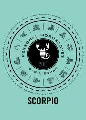 Scorpio: Personal Horoscopes 2013