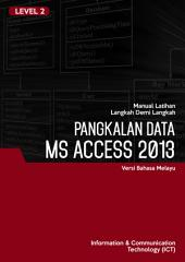 MS ACCESS 2013 (Level 1)