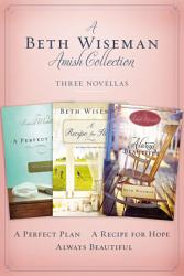 A Beth Wiseman Amish Collection Book PDF