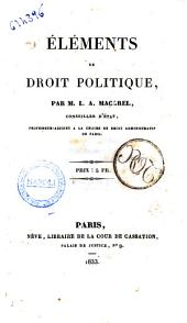 Elements de droit politique par L. A. Macarel