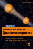 Eine kurze Geschichte des Quantencomputers  TELEPOLIS  PDF