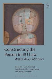 Constructing the Person in EU Law PDF