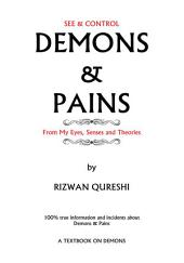 DEMONS & PAINS: 100% true information and incidents about Demons & Pains