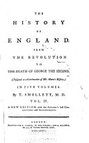 The History of England from the Revolution to the Death of George the Second