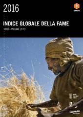 Indice Globale della Fame 2016: Obiettivo Fame Zero.