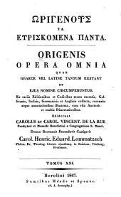 Ōrigenous ta heuriskomena panta: Origenis Peri Archōn id est de principiis libri quatuor
