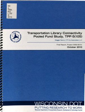 Transportation Library Connectivity Pooled Fund Study, TPF-5(105)