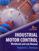Lab Manual for Herman s Industrial Motor Control  6th PDF