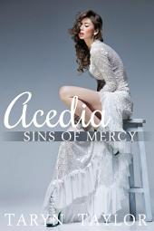 Sins of Mercy: Acedia