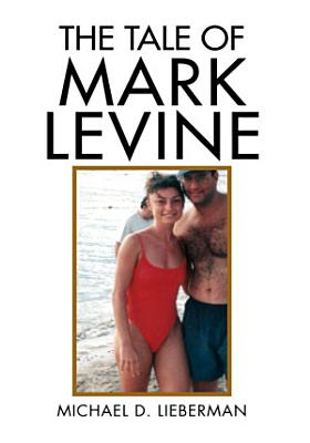 The Tale of Mark Levine PDF