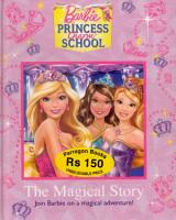 The Magical Story  Join Barbie on a magical adventure PDF