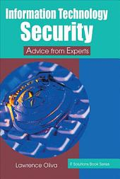 Information Technology Security: Advice from the Experts