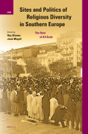 Sites and Politics of Religious Diversity in Southern Europe
