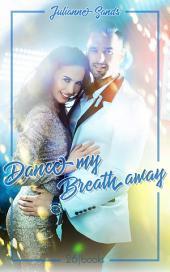 Dance my Breath Away: Ausgabe 3