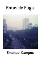 Rotas De Fuga
