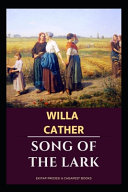 The Song of the Lark Illustrated Edition