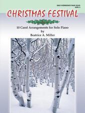 Christmas Festival, Level 3: 10 Carol Arrangements for Solo Piano