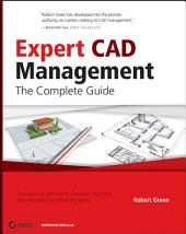 Expert CAD Management: The Complete Guide