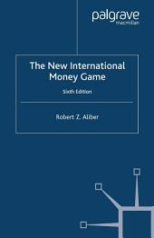 The New International Money Game: Edition 6