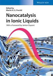 Nanocatalysis in Ionic Liquids
