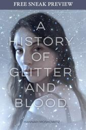 A History of Glitter and Blood (Sneak Preview)