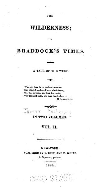 Download The Wilderness  Or  Braddock s Times Book