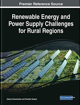 Renewable Energy and Power Supply Challenges for Rural Regions PDF