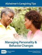 Managing Personality and Behavior Changes: Alzheimer's Caregiving Tips
