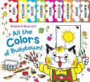 Richard Scarry s All the Colors of Busytown