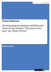 """Die Bedeutung des Indianers als Wärter der Natur in Gary Snyders """"This poem is for bear"""" aus """"Myths & Texts"""""""