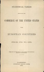 Statistical Tables: Exhibiting the Commerce of the United States with European Countries from 1790 to 1890