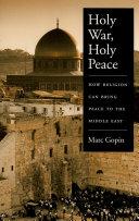 Holy War, Holy Peace
