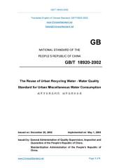 GB/T 18920-2002: Translated English of Chinese Standard. You may also buy from www.ChineseStandard.net (GBT 18920-2002, GB/T18920-2002, GBT18920-2002): The reuse of urban recycling water - Water quality standard for urban miscellaneous water consumption.