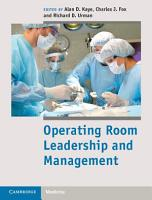 Operating Room Leadership and Management PDF