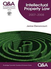 Q&A Intellectual Property Law 2007-2008