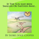 If the Sun Had Been Smaller Or Farther Away