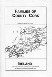 Families of County Cork, Ireland: Volume 4