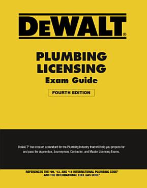 DEWALT Plumbing Licensing Exam Guide  Based on the 2015 IPC PDF