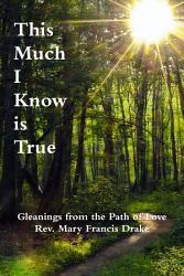 This Much I Know Is True Book PDF