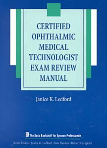 Certified Ophthalmic Medical Technologist Exam Review Manual PDF