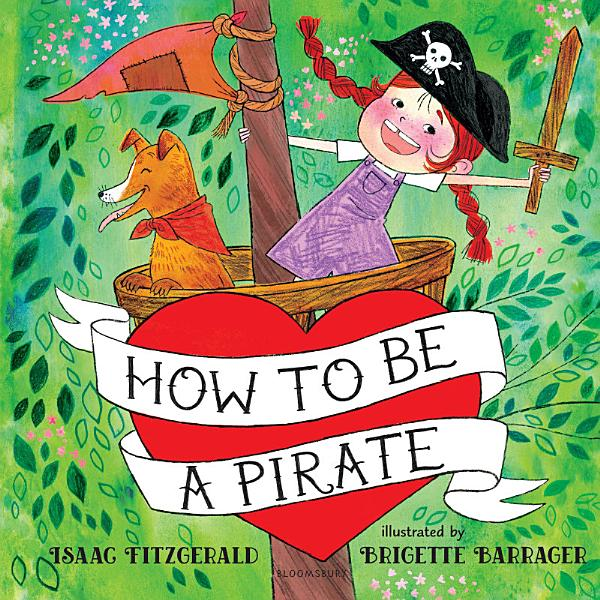 Download How to Be a Pirate Book