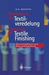 Wörterbuch der Textilveredelung / Dictionary of Textile Finishing: Deutsch/Englisch, English/German