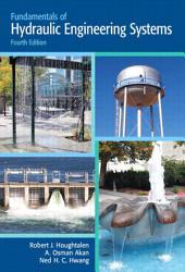 Fundamentals of Hydraulic Engineering Systems: Edition 4
