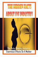 The Hidden Facts About IVF Industry