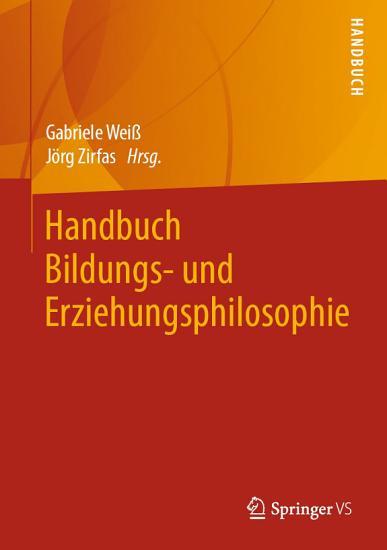Handbuch Bildungs  und Erziehungsphilosophie PDF